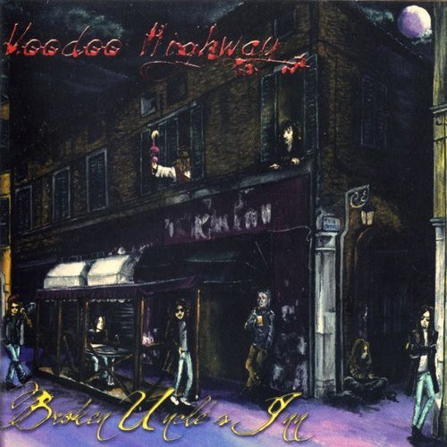 Voodoo Highway - Broken Uncle's Inn (2011)