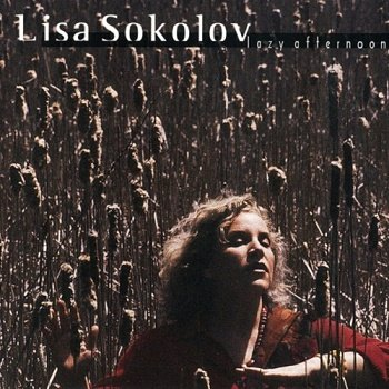 Lisa Sokolov - Lazy Afternoon (1999)
