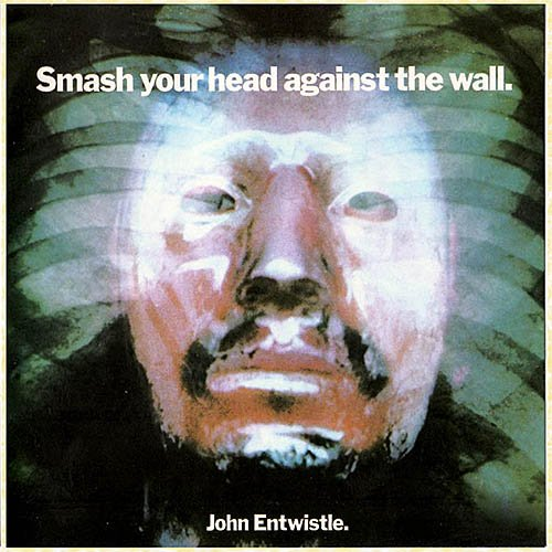 John Entwistle (The Who) - Smash Your Head Against the Wall (1971)