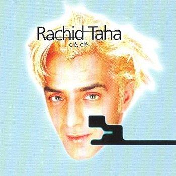 Rachid Taha - Ole, Ole (1995)