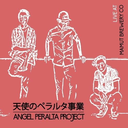 Angel Peralta Project - Live At Mamut Brewery Co (2016)