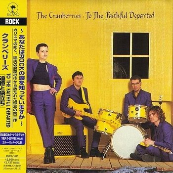 The Cranberries - To The Faithful Departed (Japan Edition) (1996)