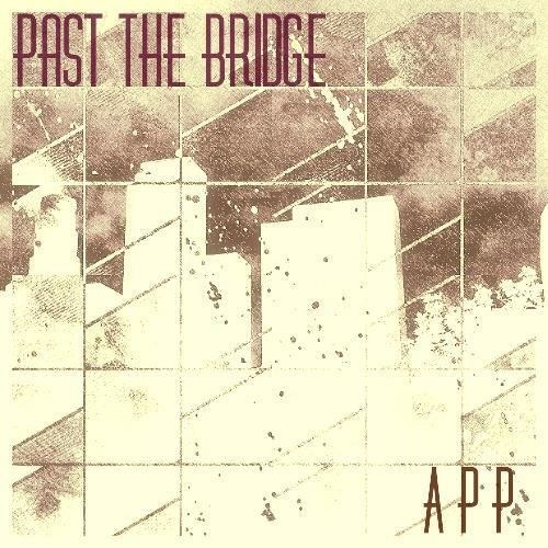 Angel Peralta Project - Past The Bridge (2015) [Web Release]