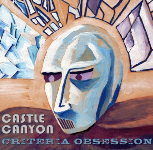 Castle Canyon - Criteria Obsession (2015) [WEB Release]