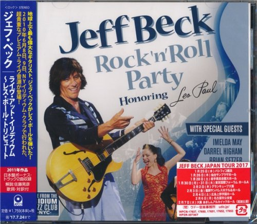 Jeff Beck - Rock 'n' Roll Party (Honoring Les Paul) (2011) [2017 Japan Edition]