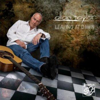 Allan Taylor - Leaving At Dawn (2009) SACD