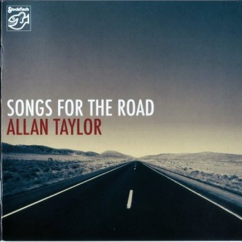 Allan Taylor - Songs For The Road (2010) SACD