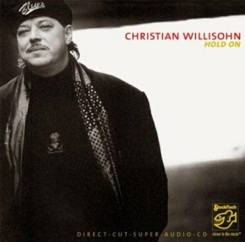 Christian Willisohn - Hold On (2005) SACD