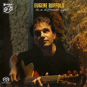 Eugene Ruffolo - In A Different Light (2007) [Hi-Res]