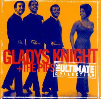 Gladys Knight & The Pips - The Ultimate Collection (1997) [Remastered]