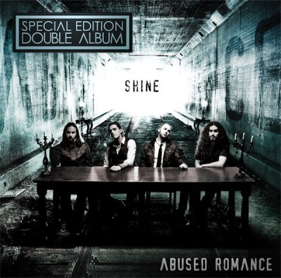 Abused Romance - Shine (2CD Special Edition) 2011
