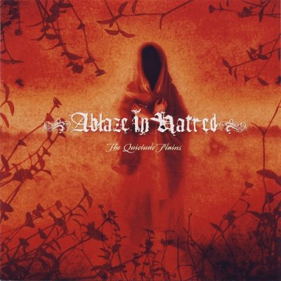 Ablaze in Hatred - The Quietude Plains (2009)