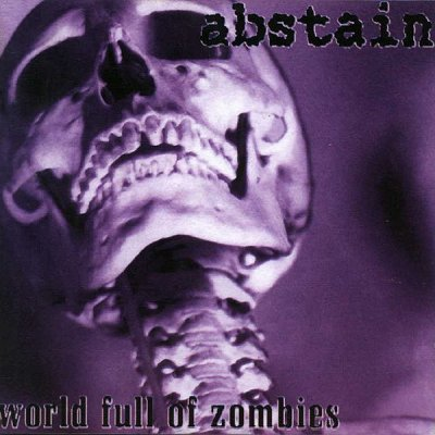 Abstain - World Full of Zombies (1999)