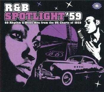 VA - R&B Spotlight '59: 60 Rhythm & Blues Hits from THE US Charts of 1959 [2CD] (2010)