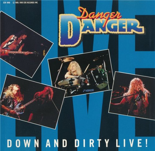 Danger Danger - Down And Dirty Live! (EP 1990)