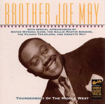 Brother Joe May - Thunderbolt Of The Middle West (1992)