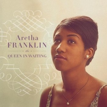 Aretha Franklin - The Queen in Waiting: The Columbia Years 1960-1965 [2CD] (2002)