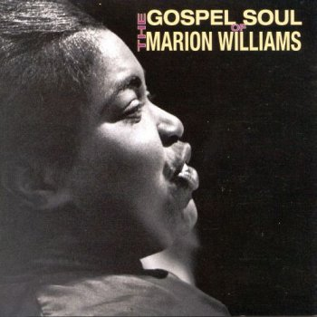 Marion Williams - The Gospel Soul Of Marion Williams (1999)
