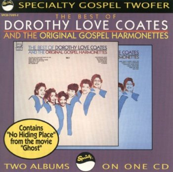 Dorothy Love Coates & The Original Gospel Harmonettes - The Best Of Dorothy Love Coates & The Original Gospel Harmonettes (1991)