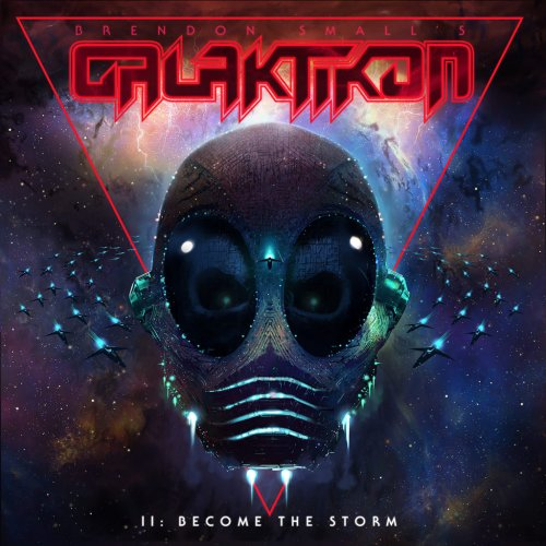 Brendon Small's - Galaktikon II: Become The Storm (2017)