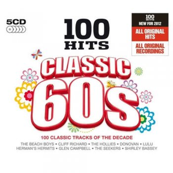 VA - 100 Hits: Classic 60s [5CD Box Set] (2011)