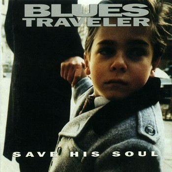 Blues Traveler - Save His Soul (1993)
