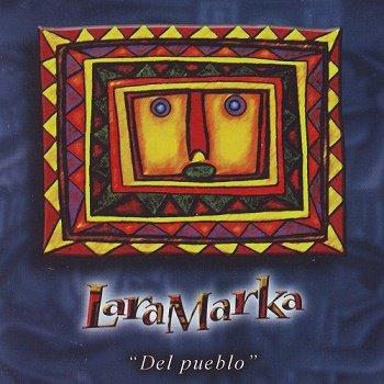Laramarka - Del pueblo (2011)