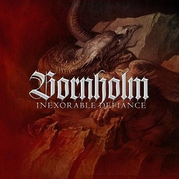 Bornholm - Inexorable Defiance (Limited Edition Digibook) (2013)