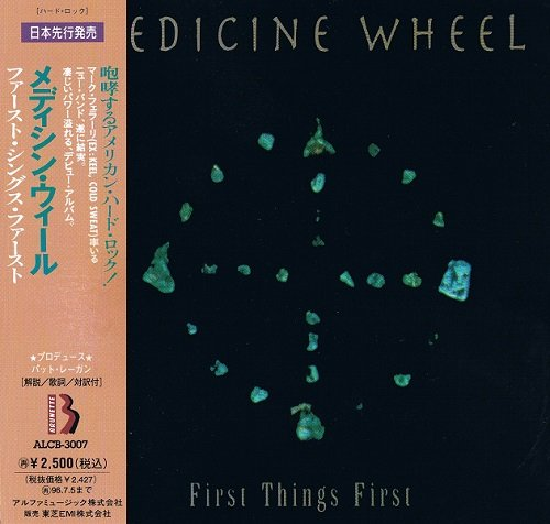 Medicine Wheel - First Things First [Japanese Edition] (1994)