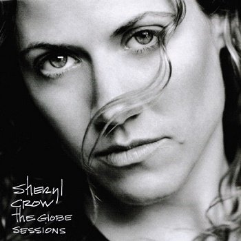 Sheryl Crow - The Globe Sessions (1999)