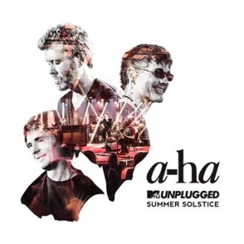 a-ha - MTV Unplugged: Summer Solstice (2017)