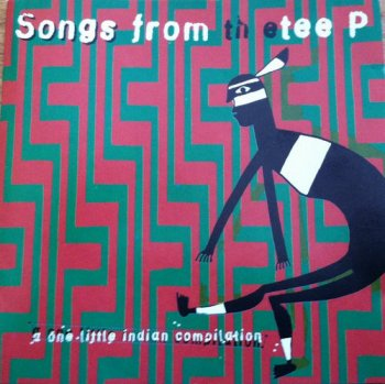 VA - Songs From The Tee P (1994)
