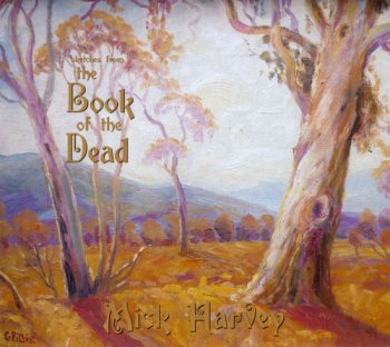 Mick Harvey - Sketches From The Book Of The Dead (2011)