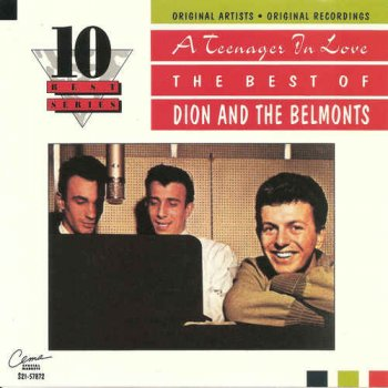 Dion & The Belmonts - A Teenager In Love: The Best of Dion and The Belmonts (1992)