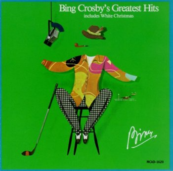 Bing Crosby - Bing Crosby's Greatest Hits (1977) [Reissue 1988]