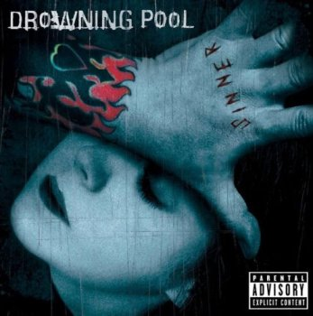 Drowning Pool - Sinner 2001 [2CD Unlucky 13th Anniversary Deluxe Edition] (2014)