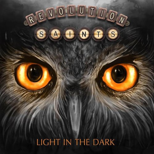 Revolution Saints - Light In The Dark [Deluxe Edition] (2017)