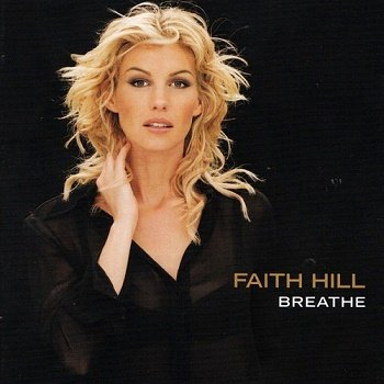 Faith Hill - Breathe (Special Edition) (1999)