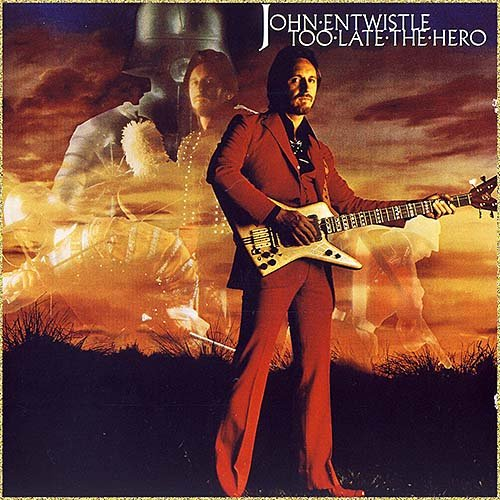 John Entwistle (The Who) - Too Late The Hero (1981)