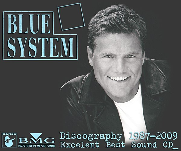 BLUE SYSTEM «Discography» (17 x CD • Hansa BMG Ariola Media GmbH • 1987-2009)