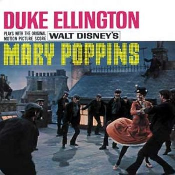 Duke Ellington - Duke Ellington Plays Mary Poppins [Soundtrack] (1964) [Reissue 2005]