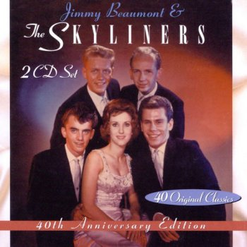 Jimmy Beaumont & The Skyliners - 40th Anniversary Edition: 40 Original Classics [2CD] (1999)