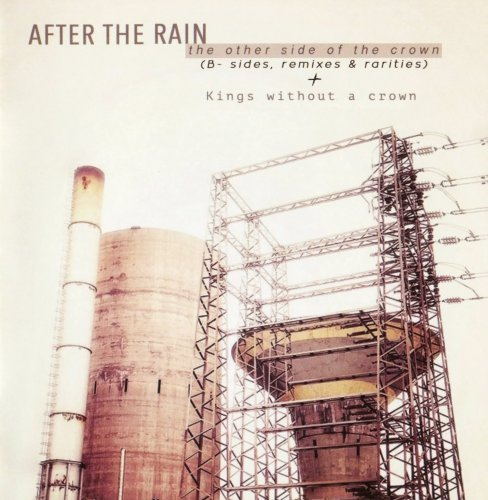 After The Rain  - The Other Side Of The Crown + Kings Without A Crown [2CD] (2017)