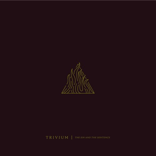Trivium - The Sin and The Sentence (2017)