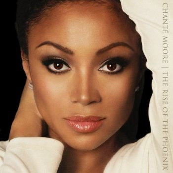 Chante Moore - The Rise of the Phoenix (2017)