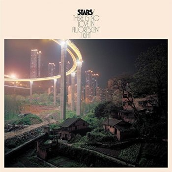 Stars - There Is No Love In Fluorescent Light (2017) [Hi-Res]