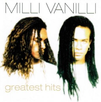 Milli Vanilli - Greatest Hits (2007)