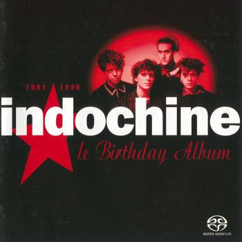 Indochine - Le Birthday Album: 1981-1996 (2004) [SACD]
