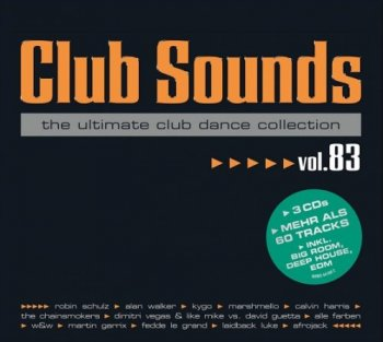 VA - Club Sounds Vol. 83 - The Ultimate Club Dance Collection [3CD Box Set] (2017)