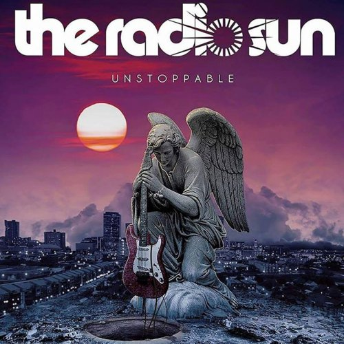 The Radio Sun - Unstoppable (2017)